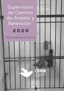 Supervisión Centros de Arresto y Retención 2020